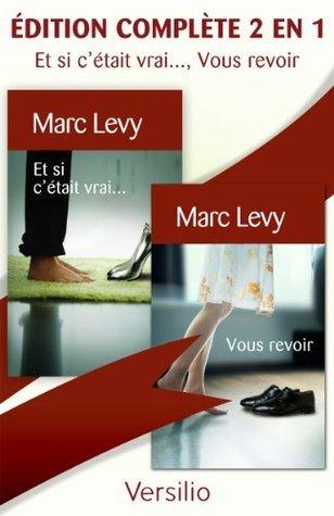 Marc Lévy coffret 2 volumes : Et si c'était vrai ; Vous revoir