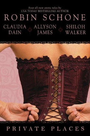 Private Places (The Men and Women's Club, #2, The Courtesan Chronicles, #3.5)
