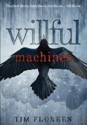 Willful Machines Pdf Book