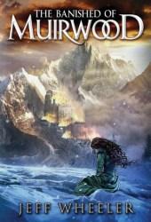 The Banished of Muirwood (Covenant of Muirwood, #1) Book Pdf