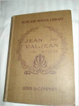The Story of Jean Valjean from Victor Hugo's Les Miserables
