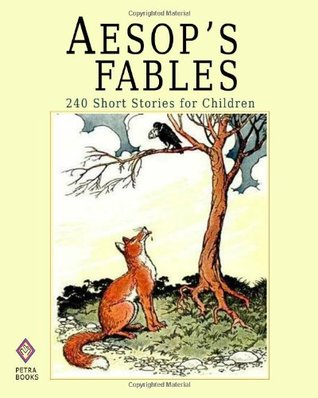 Aesop's Fables: 240 Short Stories for Children - Illustrated