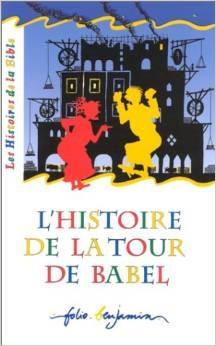 L'Histoire de la tour de babel