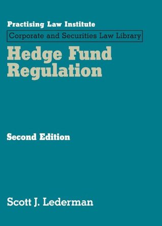 Hedge Fund Regulation (May 2015 Edition)