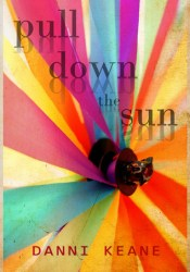 Pull Down the Sun Pdf Book