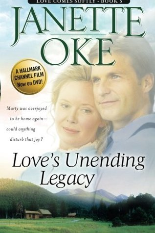 Love's Unending Legacy (Love Comes Softly, #5)