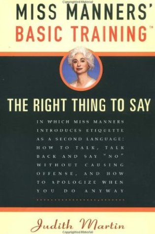 Miss Manners' Basic Training: The Right Thing to Say Book Pdf ePub