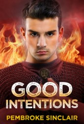 Good Intentions Pdf Book