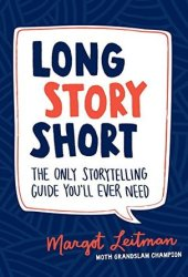 Long Story Short: The Only Storytelling Guide You'll Ever Need Pdf Book