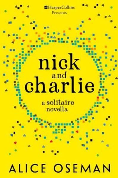 Nick and Charlie-Alice Oseman