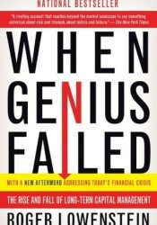 When Genius Failed: The Rise and Fall of Long-Term Capital Management Pdf Book