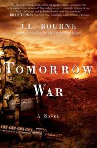 Tomorrow War  The Chronicles of Max  1  by J L  Bourne 23492816