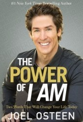 The Power of I Am: Two Words That Will Change Your Life Today Pdf Book