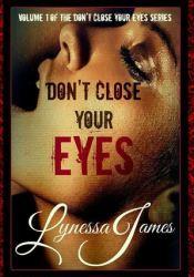 Don't Close Your Eyes (Don't Close Your Eyes, #1) Pdf Book