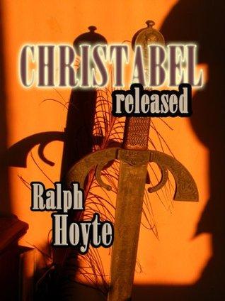 CHRISTABEL RELEASED