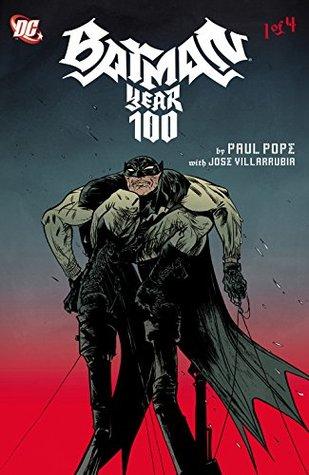 Batman: Year 100 (2006-) #1