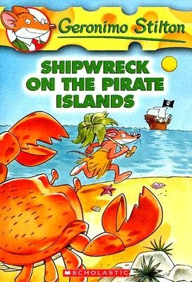Shipwreck on the Pirate Islands (Geronimo Stilton, #18)