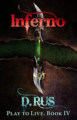 Inferno: Play to Live. A LitRPG Series (Book 4)