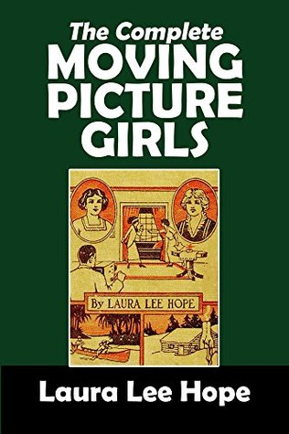 The Complete Moving Picture Girls Series