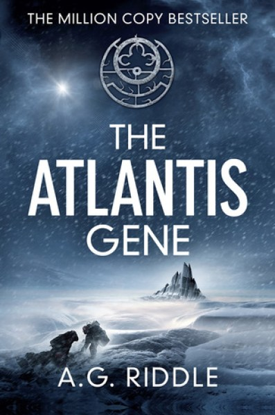 The Atlantis Gene (The Origin Mystery, #1)-A.G. Riddle