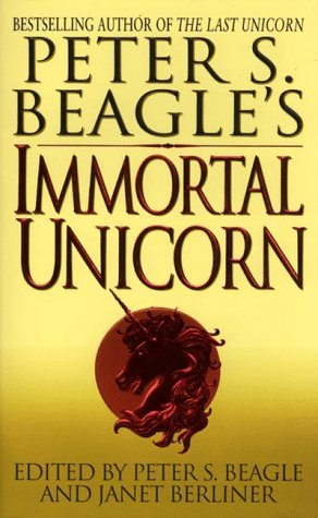 Peter S. Beagle's Immortal Unicorn, Part 1 (Immortal Unicorn, Part 1)