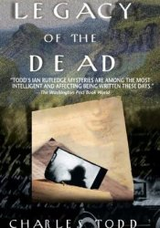Legacy of the Dead (Inspector Ian Rutledge, #4) Pdf Book