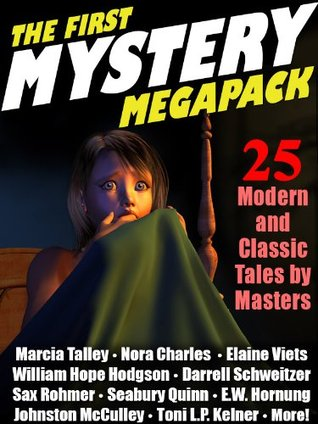 The First Mystery Megapack: 25 Modern and Classic Mystery Stories