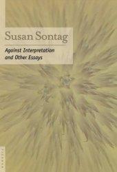 Against Interpretation and Other Essays Pdf Book