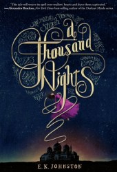A Thousand Nights (A Thousand Nights, #1)