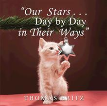 """""""Our Stars … Day by Day in Their Ways"""""""