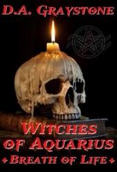 Witches of Aquarius: Breath of Life (WOA #1)