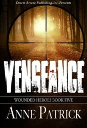 Vengeance (Wounded Heroes #5)