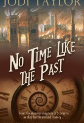No Time Like the Past (The Chronicles of St. Mary's, #5) Pdf Book