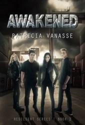 Awakened (Resilient, #2) Pdf Book