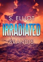 Irradiated (The Tunnel Trilogy, #1) Pdf Book