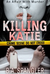 Killing Katie (Affair with Murder, #1) Pdf Book