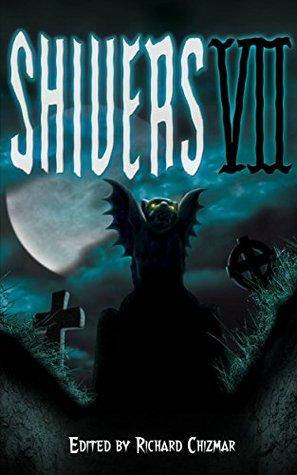 Shivers 7