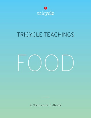 Food (Tricycle Teachings #15)