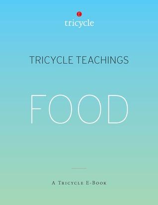 Food (Tricycle Teachings #15)