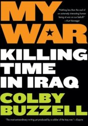 My War: Killing Time in Iraq Pdf Book