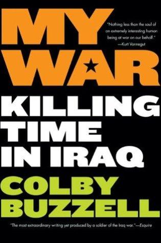 My War: Killing Time in Iraq Book Pdf ePub
