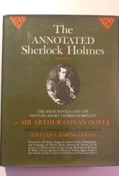 The Annotated Sherlock Holmes: The Four Novels and the Fifty-Six Short Stories Complete (2 Volume Set)