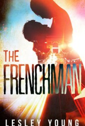 The Frenchman (Jet-setters & Jeopardy, #1)