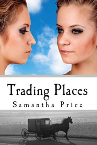 Trading Places (Amish Twin Hearts #1)