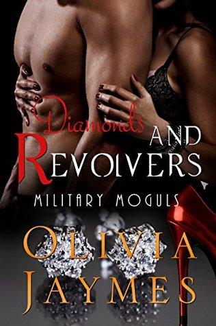 Diamonds and Revolvers (Military Moguls, #2)