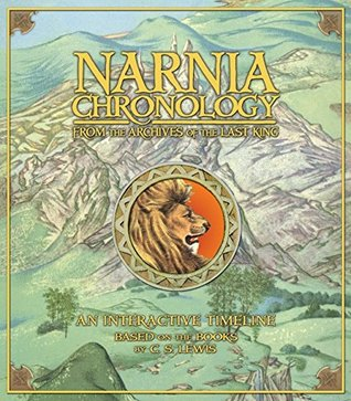 Narnia Chronology: From the Archives of the Last King