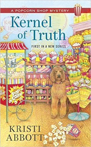 Kernel of Truth (Popcorn Shop Mystery #1)