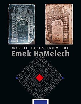 Mystic Tales from the Emek HaMelech
