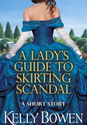 A Lady's Guide to Skirting Scandal (The Lords of Worth, #2.5) Pdf Book