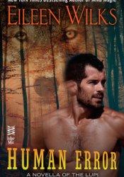 Human Error (World of the Lupi, #8.5) Pdf Book